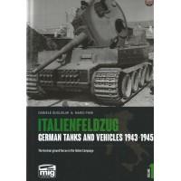 Italienfeldzug - German Tanks and Vehicles 1943 - 1945 Vol.1