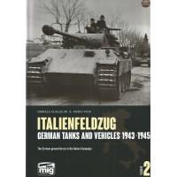Italienfeldzug - German Tanks and Vehicles 1943 - 1945 Vol.2