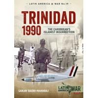 19, Trinidad 1990 - The Carribean`s Islamist Insurrection