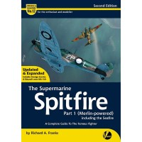 12, The Supermarine Spitfire Part 1 (Merlin Powered) incl. the Seafire 2nd Edition