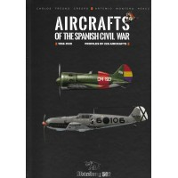 Aircrafts of the Spanish Civil War 1936 - 1939