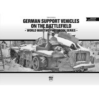 22, German Support Vehicles on the Battlefield
