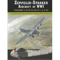Zeppelin - Staaken Aircraft of WW I Vol.2 : R.VI R.30/16 - E.4/20