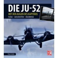 Die Ju-52 mit den Augen des Kapitäns , Flüge - Geschichten - Erlebnisse
