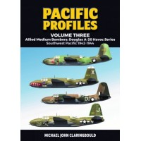 3, Allied Medium Bombers : Douglas A-20 Havoc Series Southwest Pacific 1942 - 1944