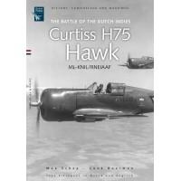 Curtiss H75 Hawk ML-KNIL / RNEIAAF - The Battle of the Dutch Indies