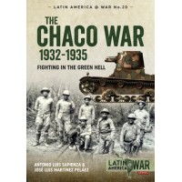 20, The Chaco War 1932 1935