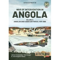 50, War of Intervention in Angola Vol.3 : Angolan and Cuban Air Forces 1975 - 1985
