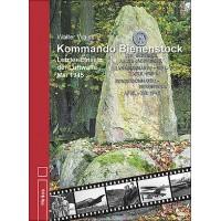 Kommando Bienenstock - Letzter Einsatz der Luftwaffe 1945