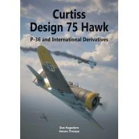 Curtiss Design 75 Hawk - P-36 and International Derivatives