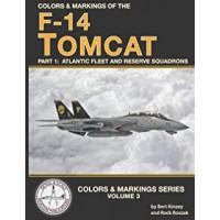 Colors & Markings Vol.3 : F-14 Tomcat Part 1: Atlantic Fleet and Reserce Squadrons