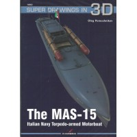 82, The MAS-15 Italian Navy Torpedo Armed Motorboot