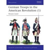 535, German Troops in the American Revolution (1) Hessen-Cassel