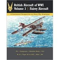 British Aircraft of WW I Vol. 3 : Fairey Aircraft