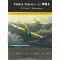 Fokker Aircraft of WW I Vol. 2 : Eindecker