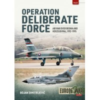 8, Operation Deliberate Force - Air War over Bosnia and Herzegovina, 1992-1995