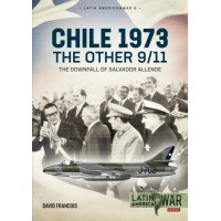 6, Chile - The Other 9-11 The Downfall of Salvador Allende