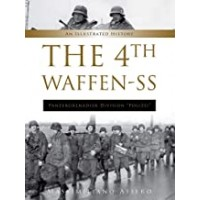 An Illustrated History of The 4th Waffen-SS Panzergrenadier Division Polizei