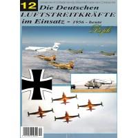 Die Deutschen Luftstreitkräfte im Einsatz 1956 - Heute