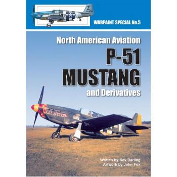 5, North American Avisation P-51 Mustang and Derivatives