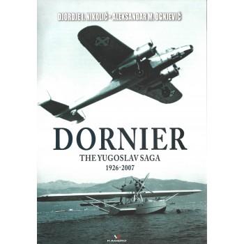 Dornier - The Yugoslav Saga 1926 - 2007