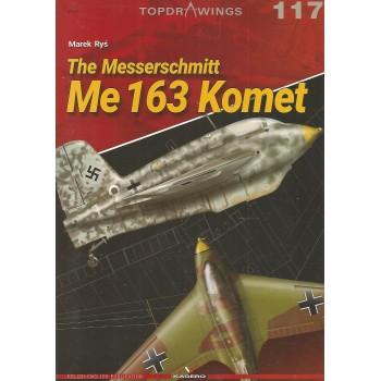 117, The Messerschmitt Me 163 Komet
