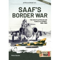 43, SAAF's Border War - The South African Air Force In Combat 1966-89