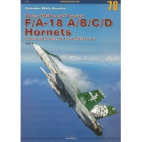 78, Boeing (Mcdonnell Douglas) F/A-18 A/B/C/D Hornets The Fist Generation Of A True Multirole Jet Vol. I