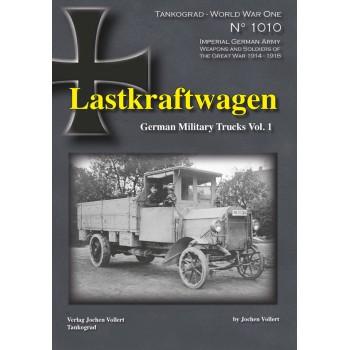 1010, Lastkraftwagen - German Military Trucks Vol. 1