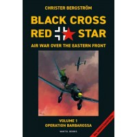 Black Cross Red Star - Air War over the Eastern Front Vol.1 : Operation Barbarossa