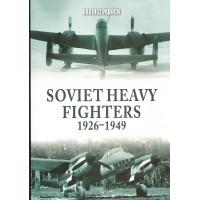 Soviet Heavy Fighters 1926 - 1949