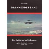 Brennendes Land - Der Luftkrieg im Südwesten Deutschlands
